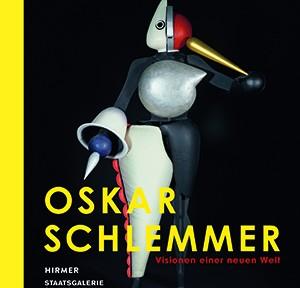 Katalog: Oskar Schlemmer. Visionen einer neuen Welt, Cover