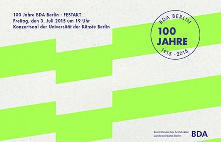 100 Jahre BDA Berlin, Abb.: BDA Berlin