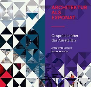 Architektur als Exponat_Teaser_01
