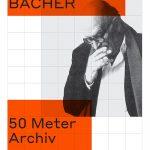 Max Bächer. 50 Meter Archiv