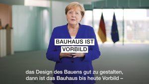 Videobotschaft von Bundeskanzlerin Angela Merkel zum 100-jährigen Bauhausjubiläum, Quelle: Bundesregierung