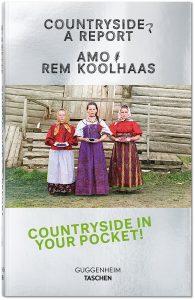AMO, Rem Koolhaas (Hrsg.): Countryside. A Report, TASCHEN, Köln 2020
